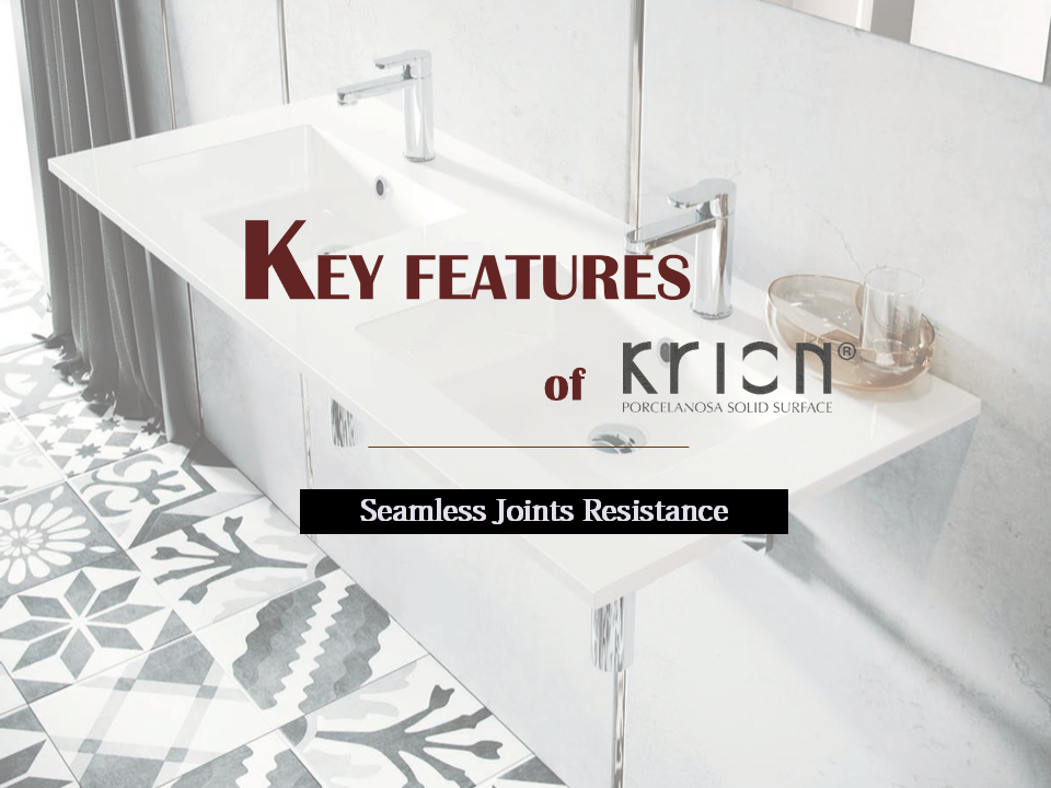 KRION feature - Seamless Joints Resistance