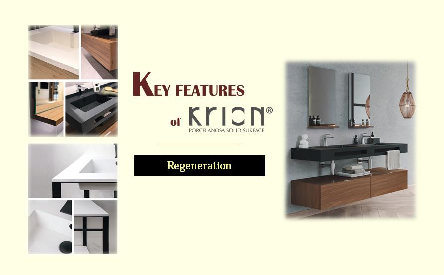Krion feature - Regeneration
